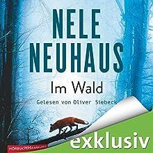 """Nele Neuhaus - """"Im Wald (Bodenstein & Kirchhoff 8)"""""""
