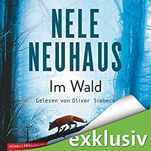 Im Wald (Bodenstein & Kirchhoff 8) Hörbuch