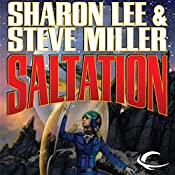 Saltation: Liaden Universe Theo Waitley, Book 2 | Sharon Lee, Steve Miller