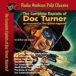 The Complete Exploits of Doc Turner, Volume 8 | Arthur Leo Zagat, Radio Archives