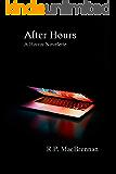 After Hours: A Horror Novelette