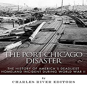 The Port Chicago Disaster Audiobook
