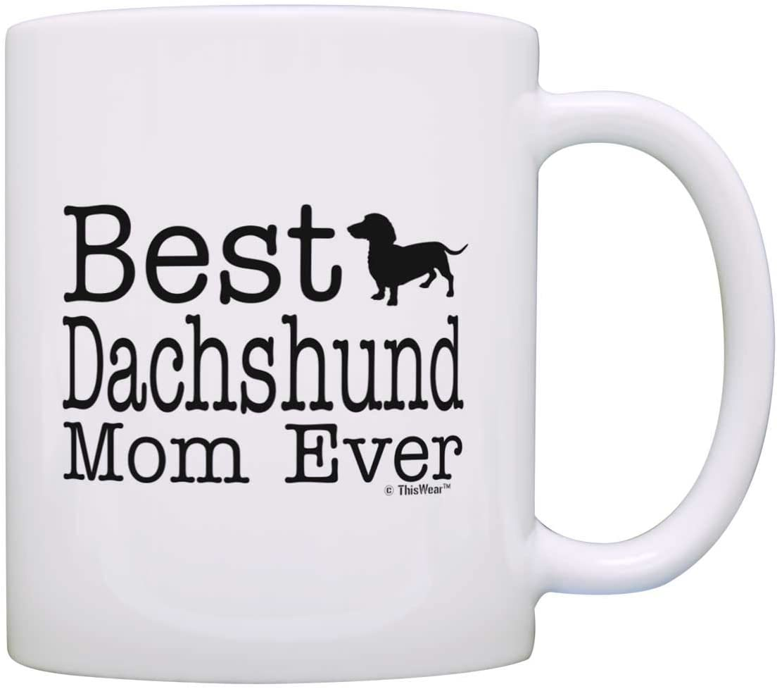 Dog Lover Gifts Best Dachshund Mom Ever Animal Pet Owner Rescue Gift Coffee Mug Tea Cup White