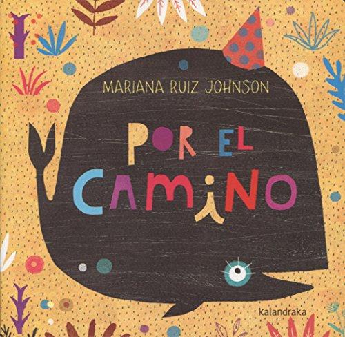 Por el camino (Spanish Edition)