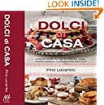 Dolci Di Casa: Authentic Italian Reci...