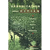 Urbanization Without Cities: The Rise and Decline of Citizenship