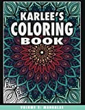 Karlee's Coloring Book Vol. 3: Volume 3: Mandalas