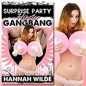 Surprise Party Hipster Gangbang Audiobook