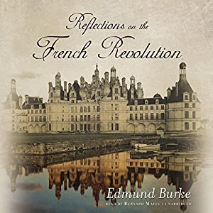 Reflections on the Revolution in France Hörbuch