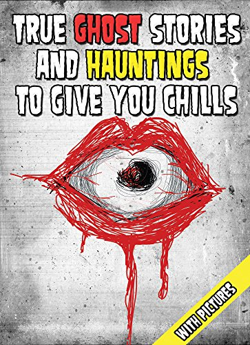 Amazon true ghost stories and hauntings to give you chills true ghost stories and hauntings to give you chills scary stories to tell in the fandeluxe Images