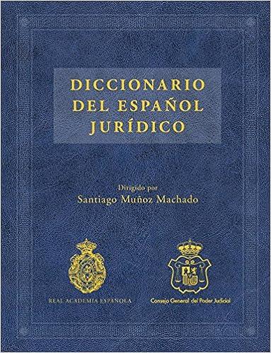 Diccionario del español jurídico NUEVAS OBRAS REAL ACADEMIA ...