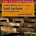 Last Lecture: Das Taschenhörbuch. 5 CDs