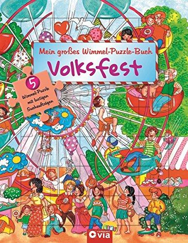 Mein großes Wimmel-Puzzle-Buch - Volksfest: Suchen, Entdecken und Puzzeln - Für Kinder ab 4 Jahren