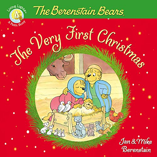 The Berenstain Bears, The Very First Christmas (Berenstain Bears/Living ()