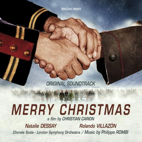 Joyeux Noel Original Soundtrack By Natalie Dessay Rolando Villazon