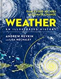 Search Weather: An Illustrated History: From Cloud Atlases to Climate Change