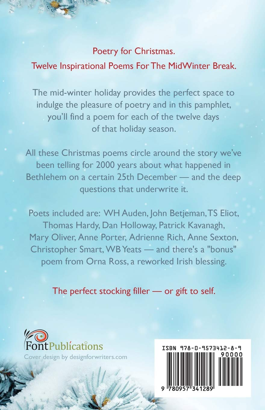 Poems About Christmas.Poetry For Christmas Twelve Inspirational Poems For The Holiday