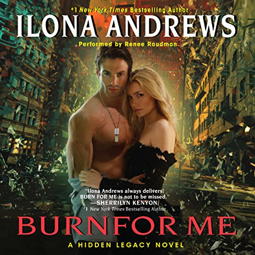 Burn for Me: A Hidden Legacy, Book 1 Audiobook [Free Download by Trial] thumbnail