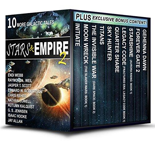 Stars & Empire 2: 10 More Galactic Tales (Stars & Empire Box Set Collection)