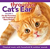 Through a Cats Ear, Volume 3: For the Prevention and Treatment of Noise Phobias