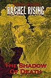 Rachel Rising Vol. 2 : Fear No Malus