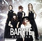 BARYTE(+DVD)(ltd.)