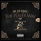Player Way by Love City Players (2014-02-16?
