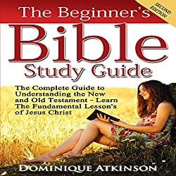 The Beginner's Bible Study Guide, Second Edition