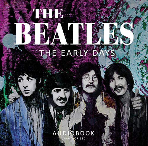 Early Days: Audiobook Unauthorized