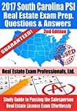 2017 South Carolina PSI Real Estate Exam Prep Questions and Answers: Study Guide to Passing the Salesperson Real Estate License Exam Effortlessly [2nd Edition]