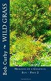 Wild Grass, Bob Curby, 146635707X