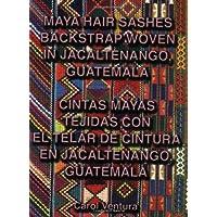 Maya Hair Sashes Backstrap Woven in Jacaltenango, Guatemala / Cintas mayas tejidas con el telar