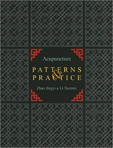 Book Acupuncture Patterns & Practice by Zhao Jingyi (2012-11-01)