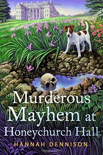 Murderous Mayhem at Honeychurch Hall: A Honeychurch Hall Mystery