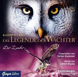 Der Zauber (Die Legende der Wächter 12) Hörbuch