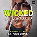 Wicked Intentions: Wicked Game Series, Book 3 Audiobook by J.T. Geissinger Narrated by Melissa Moran