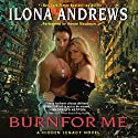 Burn for Me: A Hidden Legacy, Book 1 Audiobook by Ilona Andrews Narrated by Renee Raudman