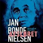 Afsløret - Jan Bonde Nielsen | Michael Teschl,Birgitte Dyrekilde