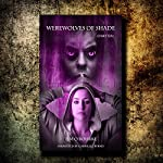 Werewolves of Shade: Beautiful Immortals Series One, Book 6 | Tim O'Rourke