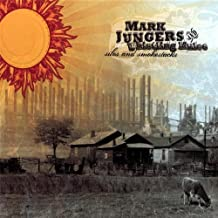 Silos & Smokestacks by Mark Jungers & The Whistling Mules