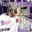 Trap House (Chopped & Screwed) [Explicit]