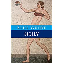 Blue Guide Sicily 8th Edition: Eighth Edition