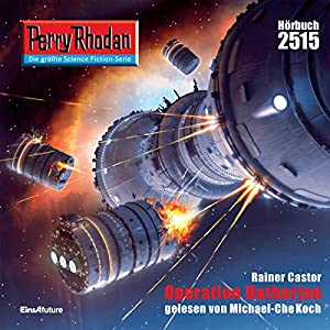 Operation Hathorjan (Perry Rhodan 2515) Hörbuch