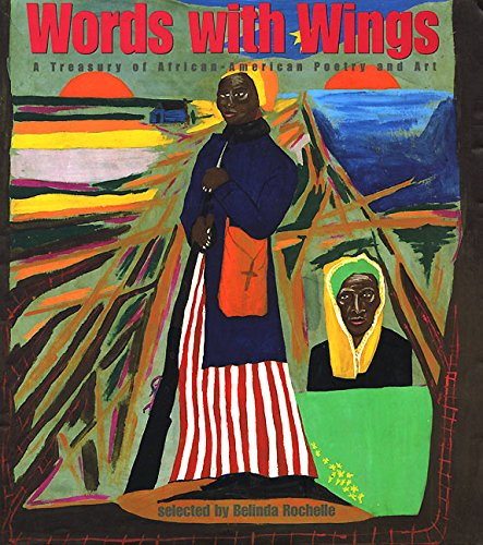 Words with Wings: A Treasury of African-American Poetry and Art (With Words Wings)