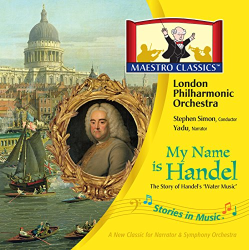 My Name is Handel: The Story of Water Music