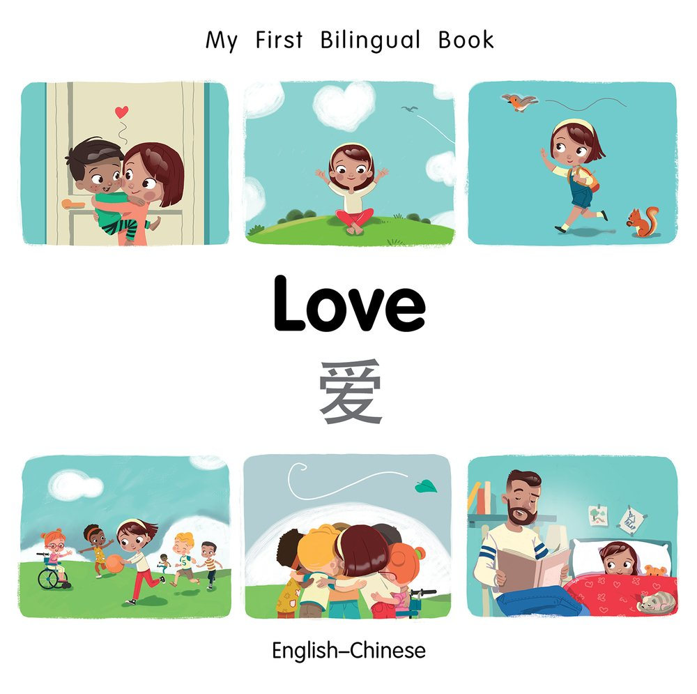 Read Online My First Bilingual Book–Love (English–Chinese) pdf epub