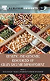 Genetic and Genomic Resources of Grain Legume Improvement, , 0123979358