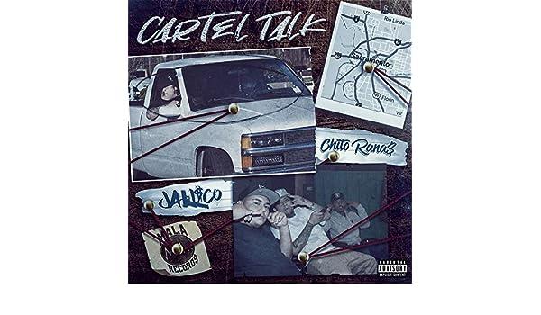 Cartel Talk [Explicit] by Jali$co and Chito Rana$ on Amazon ...
