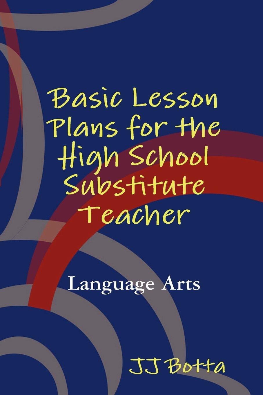 Basic Lesson Plans for the High School Substitute Teacher PDF