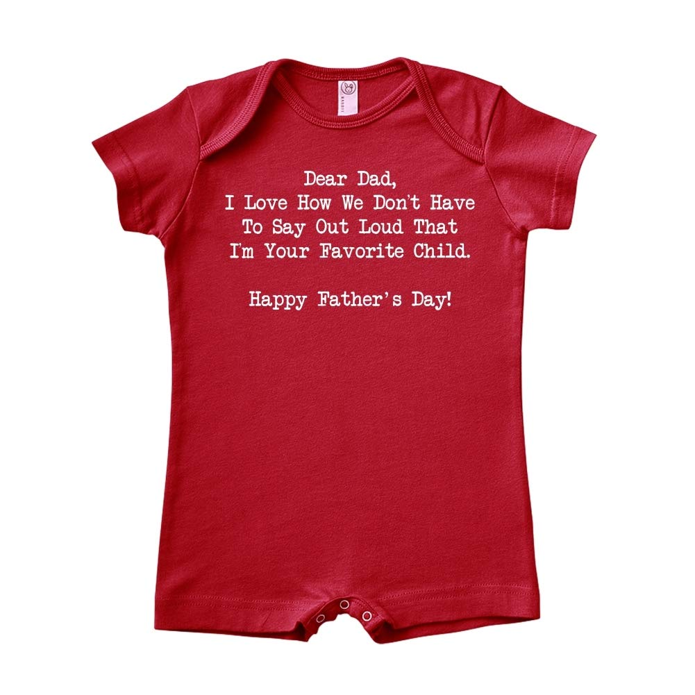 Baby Romper Dear Dad I Love How Im Your Favorite Child